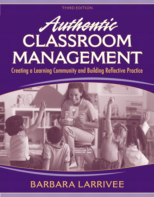 Authentic Classroom Management: Creating a Learning Community and Building Reflective Practice, CourseSmart eTextbook, 3rd Edition