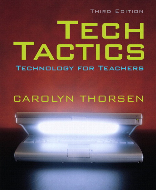 Tech tactics: Technology for Teachers, CourseSmart eTextbook, 3rd Edition