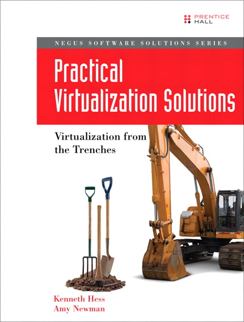 Practical Virtualization Solutions: Virtualization from the Trenches, Safari