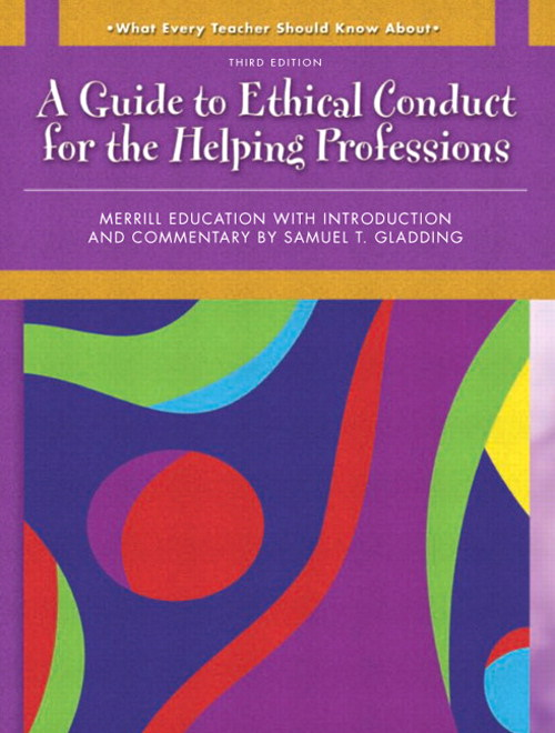 Cover image for What Every Helping Professional Should Know About Ethical Conduct, 3rd Edition