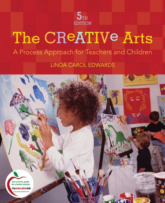 Creative Arts, The: A Process Approach for Teachers and Children, CourseSmart eTextbook, 5th Edition