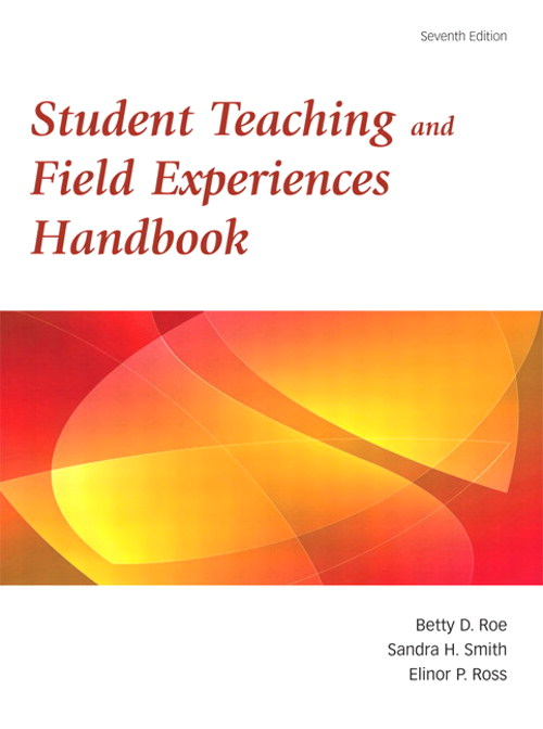 Student Teaching and Field Experience Handbook, CourseSmart eTextbook, 7th Edition