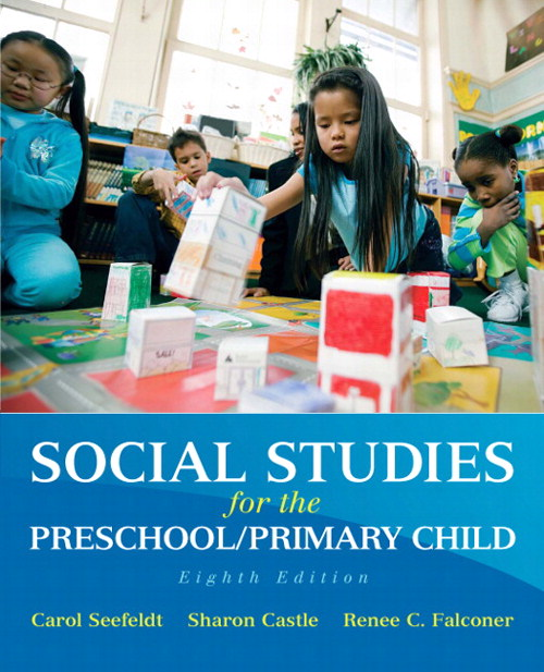 Social Studies for the Preschool/Primary Child, CourseSmart eTextbook, 8th Edition