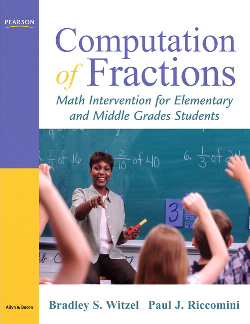 Computation of Fractions: Math Intervention for Elementary and Middle Grades Students, CourseSmart eTextbook