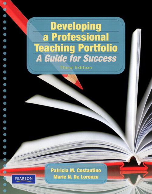 Developing a Professional Teaching Portfolio: A Guide for Success, CourseSmart eTextbook, 3rd Edition
