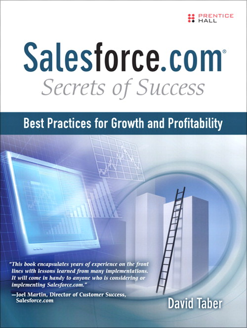 Salesforce.com Secrets of Success: Best Practices for Real Sales Results, Safari