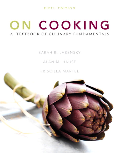 On Cooking: A Textbook of Culinary Fundamentals, 5th Edition