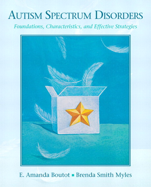 Autism Spectrum Disorders: Foundations, Characteristics, and Effective Strategies, CourseSmart eTextbook