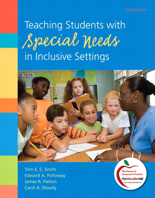 Teaching Students with Special Needs in Inclusive Settings, CourseSmart eTextbook, 6th Edition