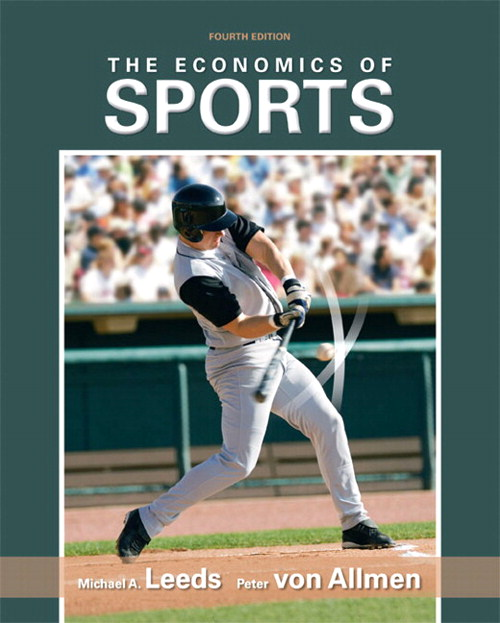 Economics of Sports, The, CourseSmart eTextbook, 4th Edition