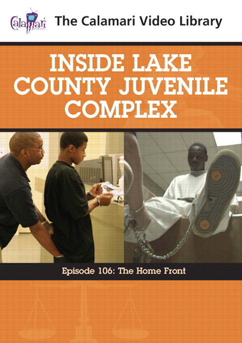 Inside Lake County Juvenile Complex: The Home Front (#106)