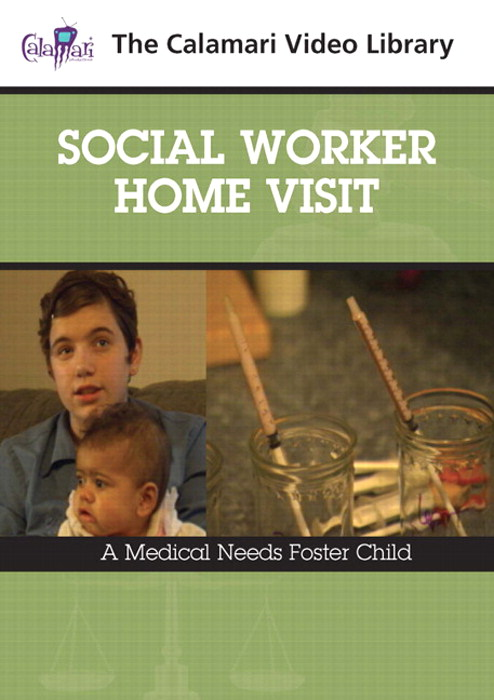 Social Worker Home Visit: A Medical Needs Foster Child