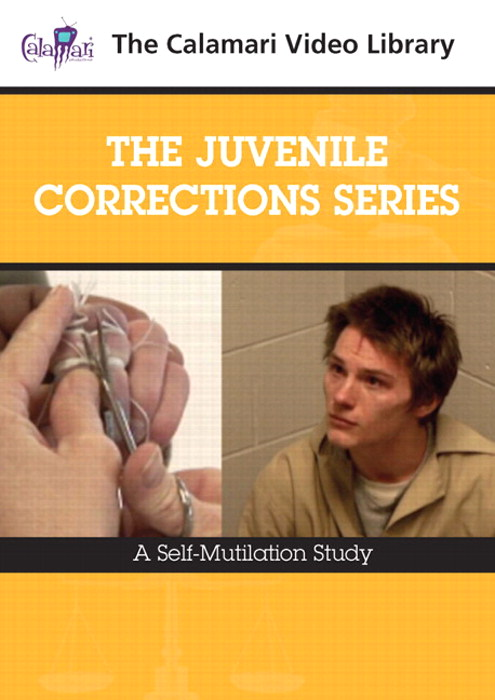 Juvenile Corrections Series,The: A Self– Mutilation Study