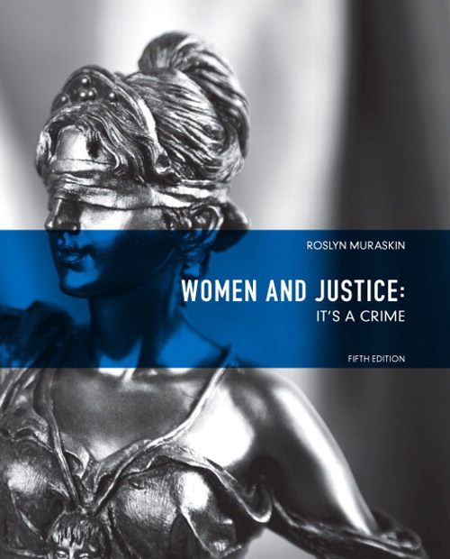 Women and Justice: It's a Crime, CourseSmart eTextbook, 5th Edition