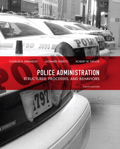 Police Administration: Structures, Processes, and Behavior, CourseSmart eTextbook, 8th Edition