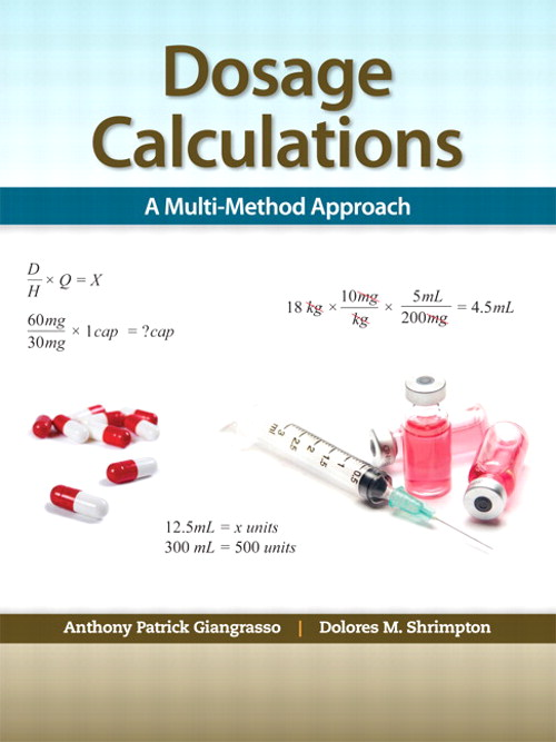Dosage Calculations: A Multi-Method Approach, CourseSmart eTextbook