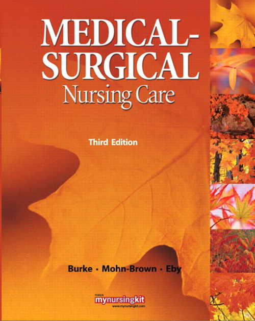Medical-Surgical Nursing Care, CourseSmart eTextbook, 3rd Edition