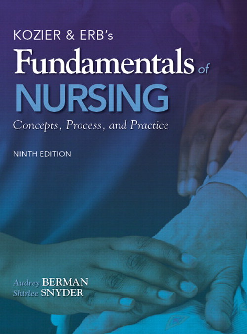 Kozier &  Erb's Fundamentals of Nursing, CourseSmart eTextbook, 9th Edition