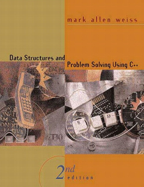 Data Structures and Problem Solving Using C++, 2nd Edition