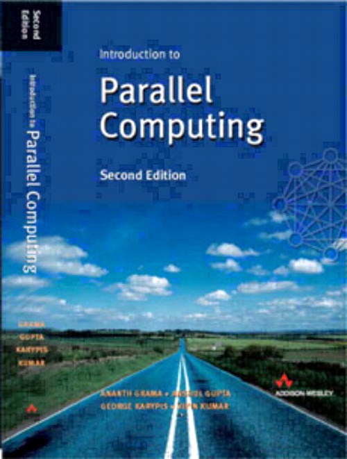 Introduction to Parallel Computing, 2nd Edition