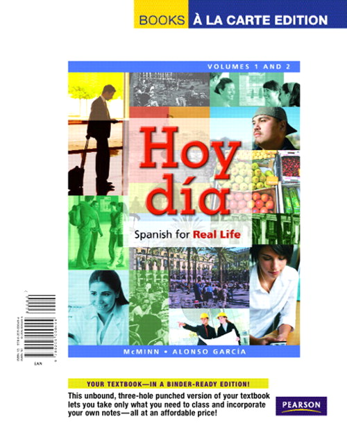 Hoy día: Spanish for Real Life, Volumes 1 and 2, Books a la Carte Edition