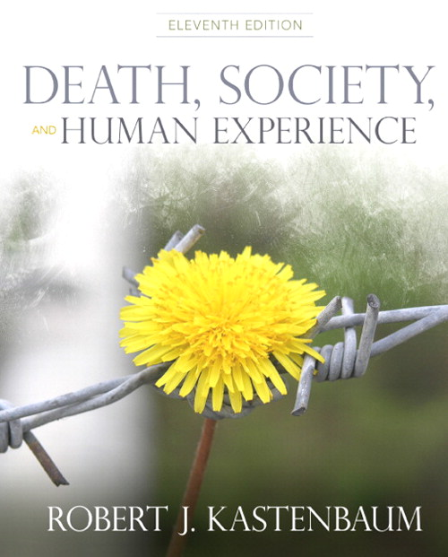 Death, Society and Human Experience, 11th Edition