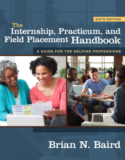 Internship, Practicum, and Field Placement Handbook, The, CourseSmart eTextbook, 6th Edition