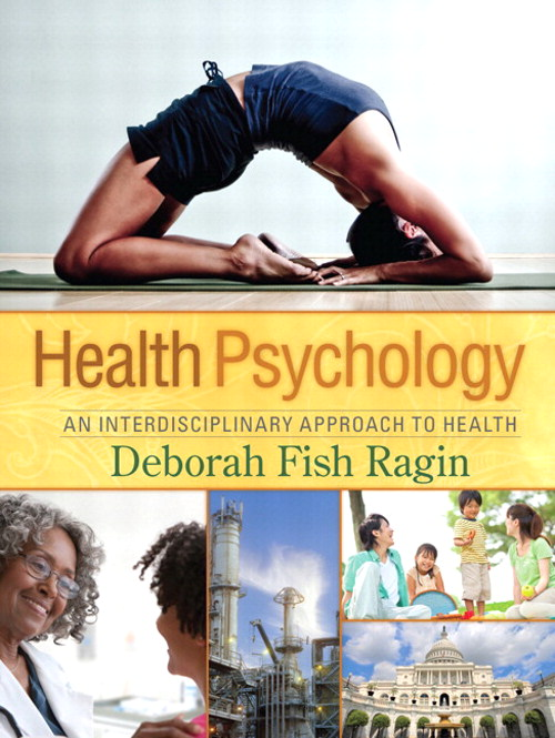 Health Psychology: An Interdisciplinary Approach to Health, CourseSmart eTextbook