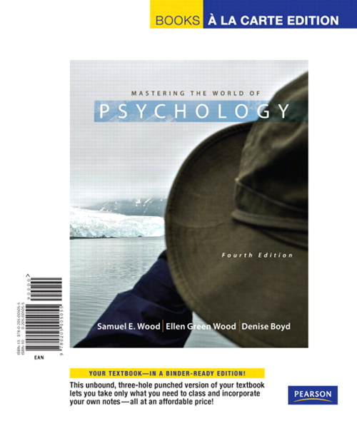 Mastering the World of Psychology, Books a la Carte Edition, 4th Edition