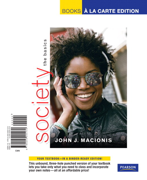 Society: The Basics, Books a la Carte Edition, 11th Edition