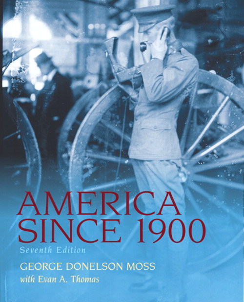 America Since 1900,  CourseSmart eTextbook, 7th Edition