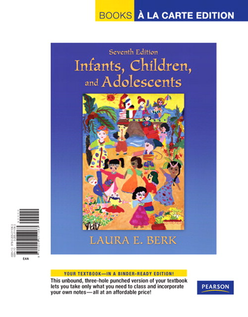 Infants, Children, and Adolescents, Books a la Carte Edition, 7th Edition