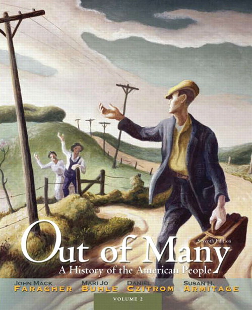 Out of Many: A History of the American People, Volume 2, 7th Edition