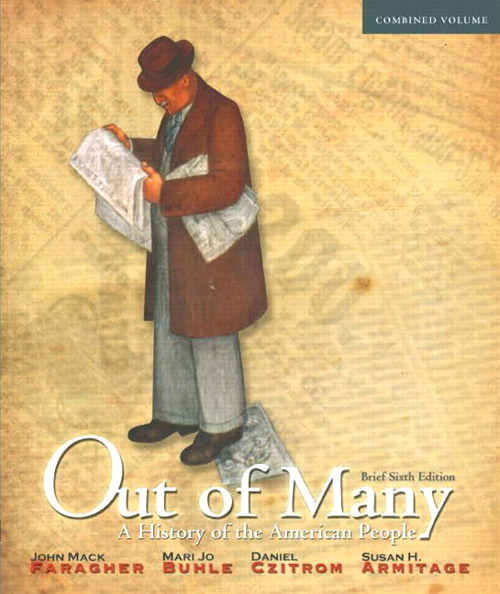 Out of Many: A History of the American People, Brief Edition,  Combined Volume, CourseSmart eTextbook, 6th Edition