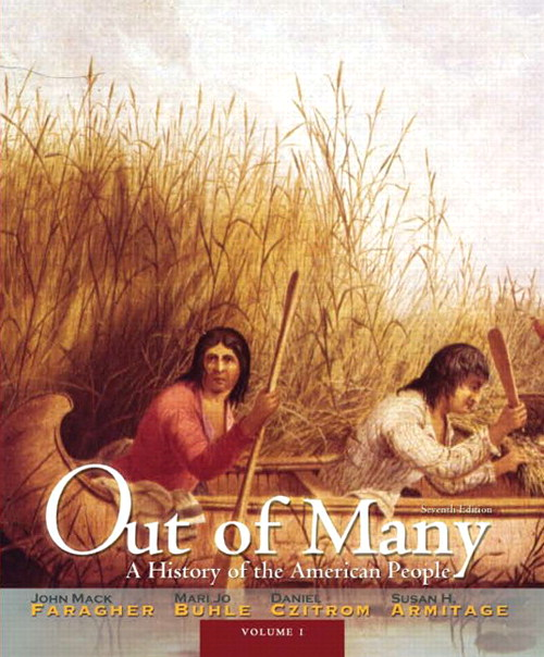 Out of Many: A History of the American People, Volume 1, CourseSmart eTextbook, 7th Edition