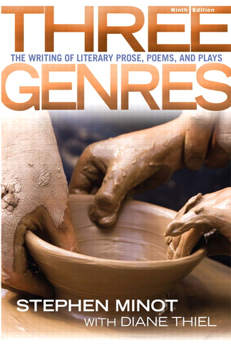 Three Genres: The Writing of Literary Prose, Poems and Plays, 9th Edition