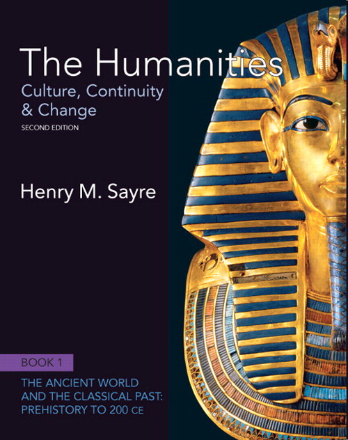 Humanities, The: Culture, Continuity and Change, Book 1: Prehistory to 200 CE, 2nd Edition
