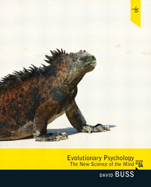 Evolutionary Psychology: The New Science of the Mind, 4th Edition
