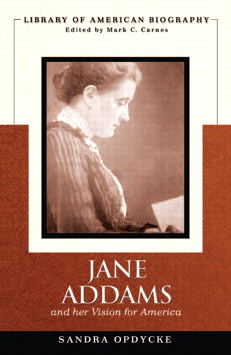 Jane Addams and Her Vision of America, CourseSmart eTextbook