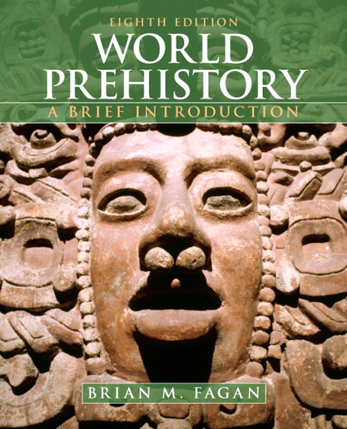 World Prehistory: A Brief Introduction, CourseSmart eText, 8th Edition