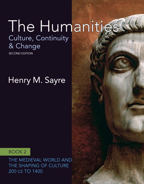 Humanities, The: Culture, Continuity and Change, Book 2: 200 CE to 1400, 2nd Edition