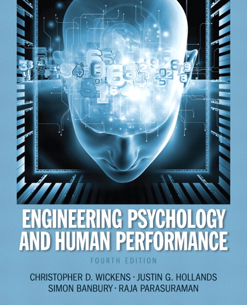 Engineering Psychology & Human Performance, 4th Edition