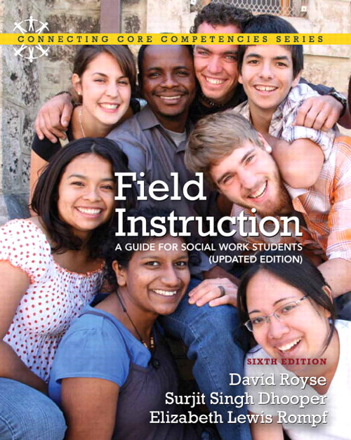 Field Instruction: A Guide for Social Work Students, Updated Edition, CourseSmart eTextbook, 6th Edition