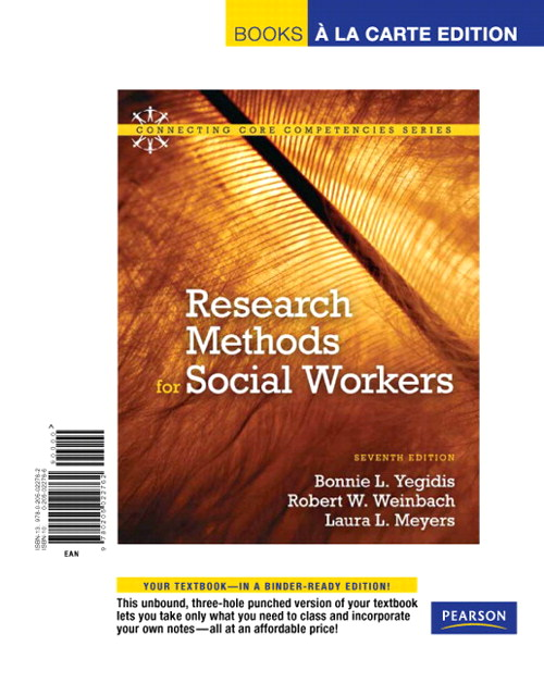 Research Methods for Social Workers, Books a la Carte Edition, 7th Edition