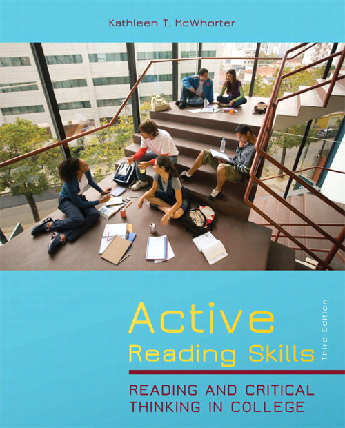 Active Reading Skills: Reading and Critical Thinking in College, 3rd Edition