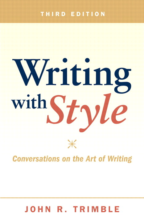 Writing with Style: Conversations on the Art of Writing, CourseSmart eTextbook, 3rd Edition