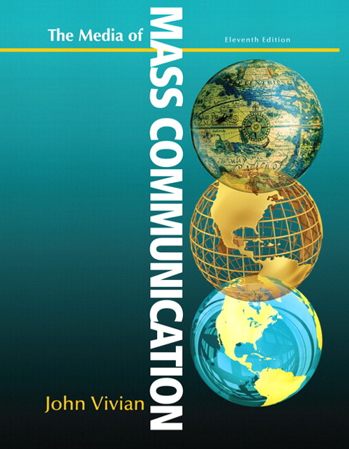Media of Mass Communication, 11th Edition