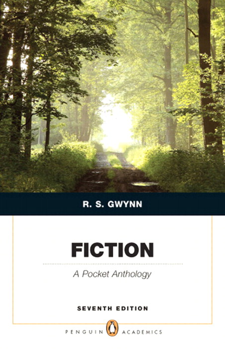 Fiction: A Pocket Anthology (Penguin Academics Series), 7th Edition