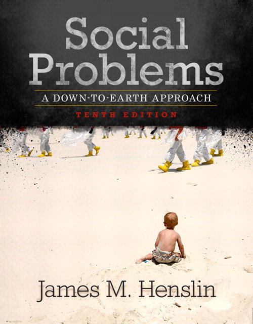 Social Problems: A Down-To-Earth Approach, Books a la Carte Edition, 10th Edition