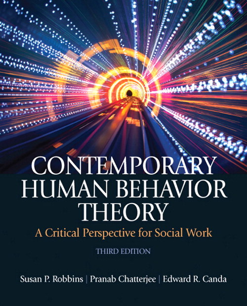 Contemporary Human Behavior Theory: A Critical Perspective for Social Work, 3rd Edition